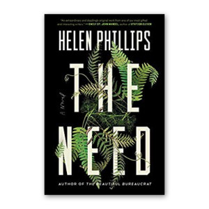 """The Need"" by Helen Phillips"