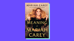 """The Meaning of Mariah Carey"" by Mariah Carey, with Michaela Angela Davis"