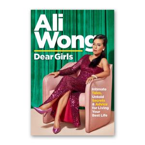 """""""Dear Girls"""" by Ali Wong"""