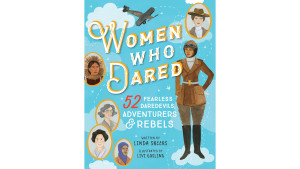 kid's book all about famous women in history who accomplished great things