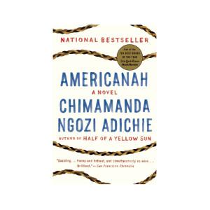 """""""Americanah"""" by Chimamanda Ngozi Adichie"""