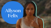How Allyson Felix Spends Her Downtime