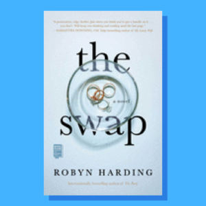 """""""The Swap"""" by Robyn Harding"""