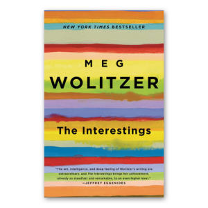 """""""The Interestings"""" by Meg Wolitzer"""