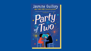 """Party of Two"" by Jasmine Guillory"