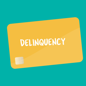 flashcard for credit delinquency
