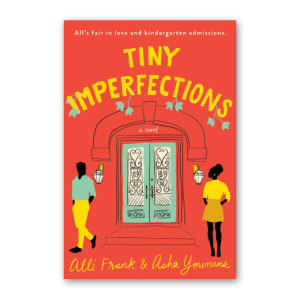 """Tiny Imperfections"" by Alli Frank and Asha Youmans"