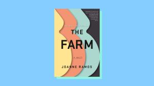 """The Farm"" by Joanne Ramos"