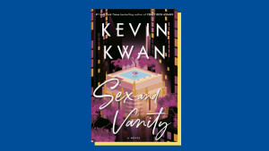 """Sex and Vanity"" by Kevin Kwan"
