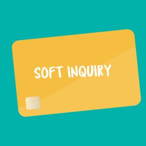 Soft Inquiry flashcard