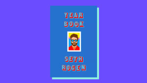 """Yearbook"" by Seth Rogen"