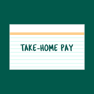 Take-Home Pay index card