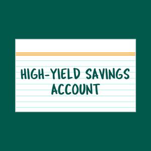 High-Yield Savings Account index card