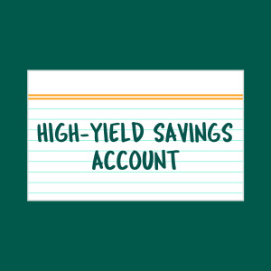 High-Yield Savings Account index card