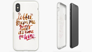 phone case with funny coffee quote