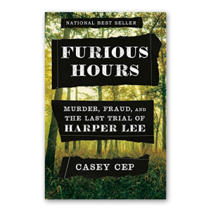 """""""Furious Hours"""" by Casey Cep"""