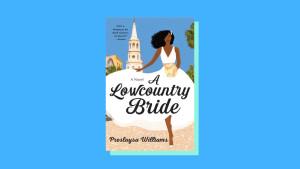 """A Lowcountry Bride"" by Preslaysa Williams"