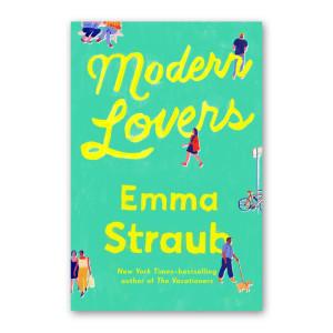"""Modern Lovers"" by Emma Straub"