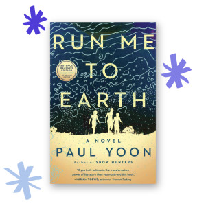 """Run Me to Earth"" by Paul Yoon"