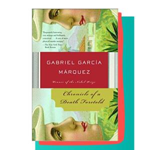 """""""Chronicle of a Death Foretold"""" by Gabriel García Márquez"""