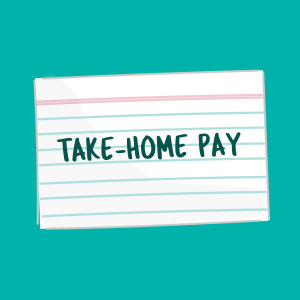 Take-Home Pay card