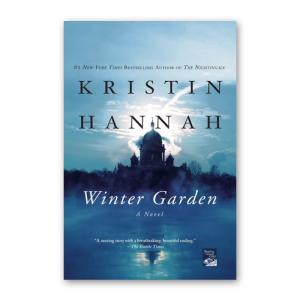 """Winter Garden"" by Kristin Hannah"