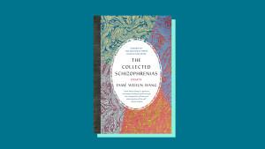 """""""The Collected Schizophrenias"""" by Esmé Weijun Wang"""