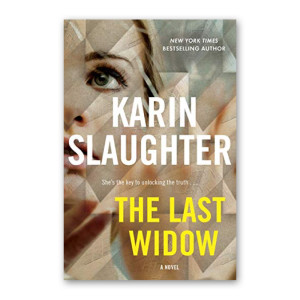 """The Last Widow"" by Karin Slaughter"
