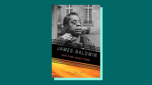 """The Fire Next Time"" by James Baldwin"