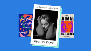 """""""Somebody's Daughter"""" by Ashley C. Ford, """"The Beauty of Living Twice"""" by Sharon Stone, """"Animal"""" by Lisa Taddeo"""