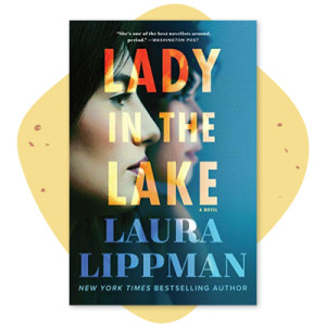 """Lady in the Lake"" by Laura Liippman"