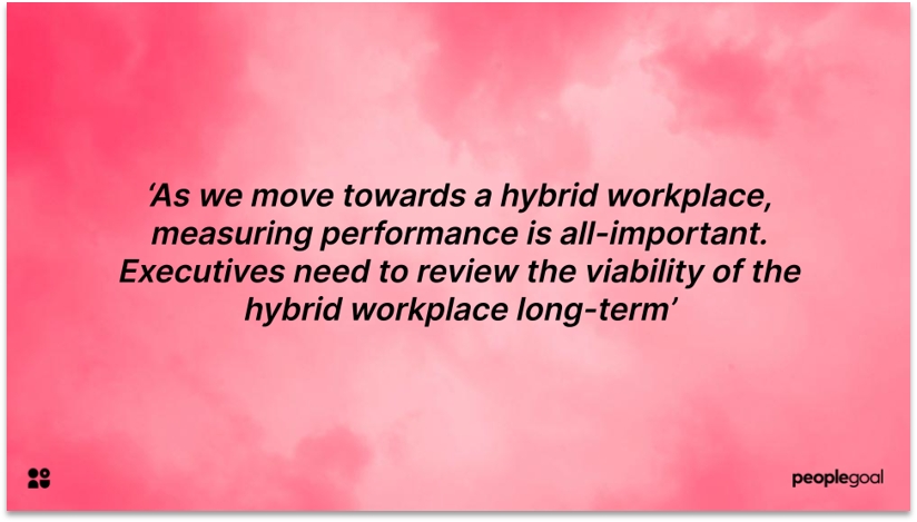 Hybrid Workplace and Performance Management
