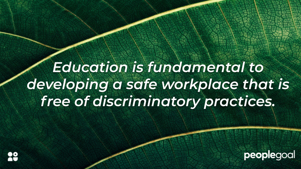 Education is fundamental to preventing disparate treatment