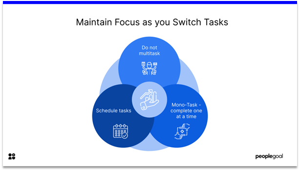 Effective at Work - maintain focus as you switch tasks