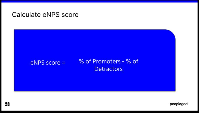 Employee Net Promoter Score Formula