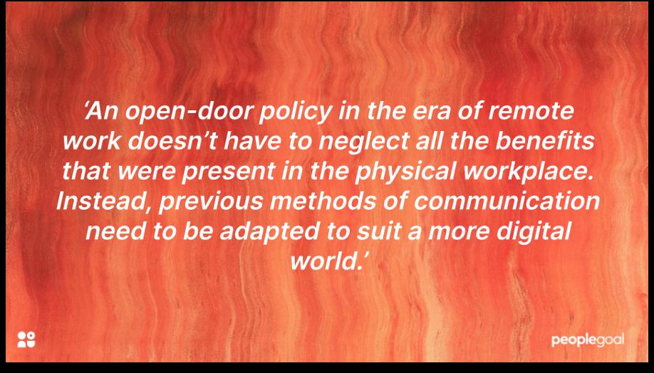 open door policy adapt to suit a digital world