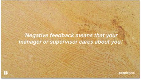 negative feedback means your manager cares