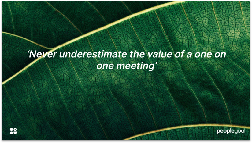 One on One meetings for Employee Growth