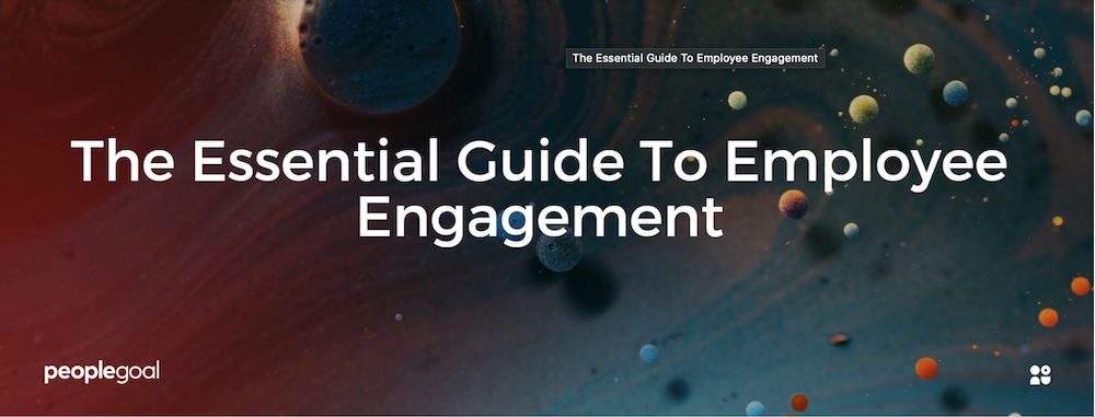 The essential guide to employee engagement header