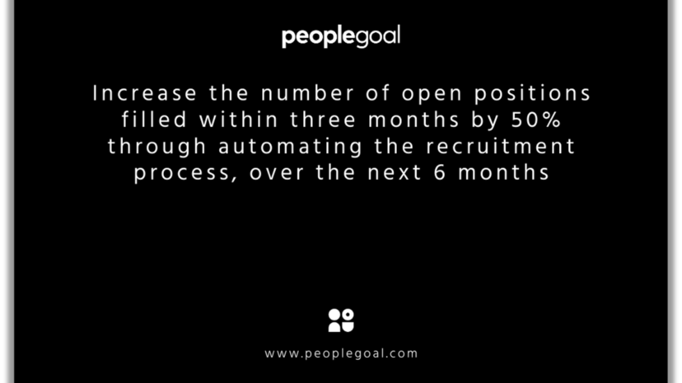 smart goals examples - open positions increase, automate recruitment