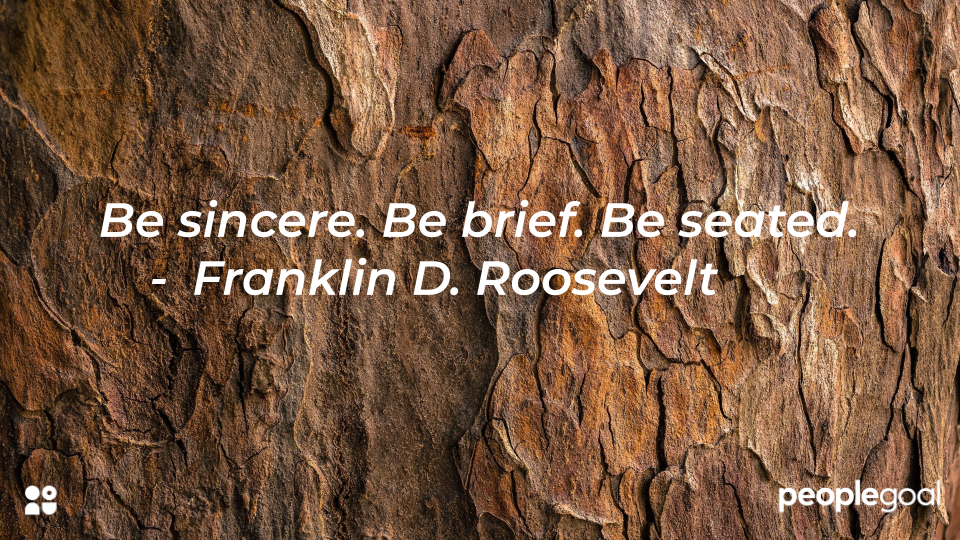 Roosevelt be brief quote - 10 ways to deliver bad news