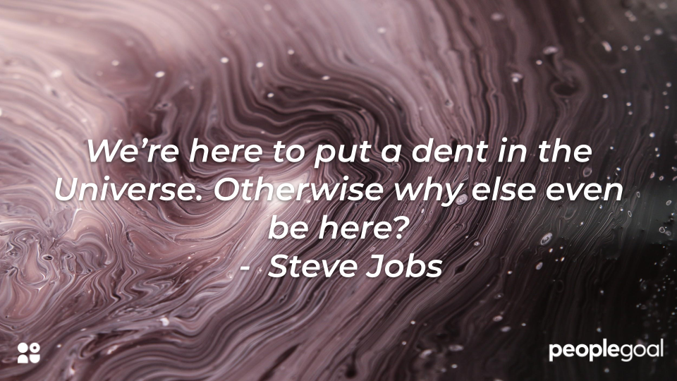 Steve Jobs dent in the universe quote