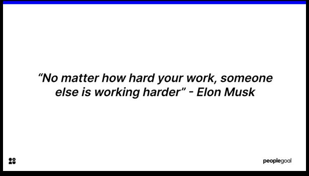 Work Hard - Elon Musk