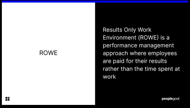 ROWE - definition of ROWE