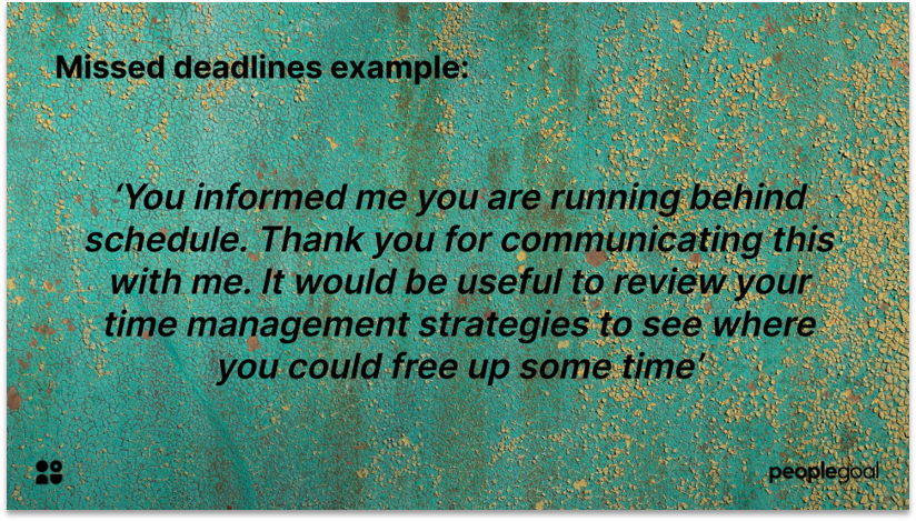 Constructive Feedback example for missed deadlines