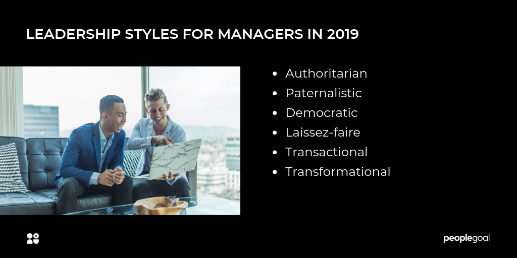 Effective leadership styles for managers in 2019