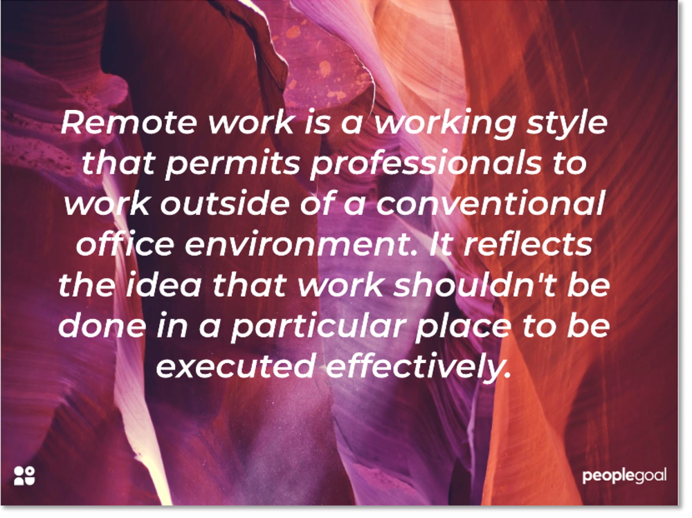 What is remote work?