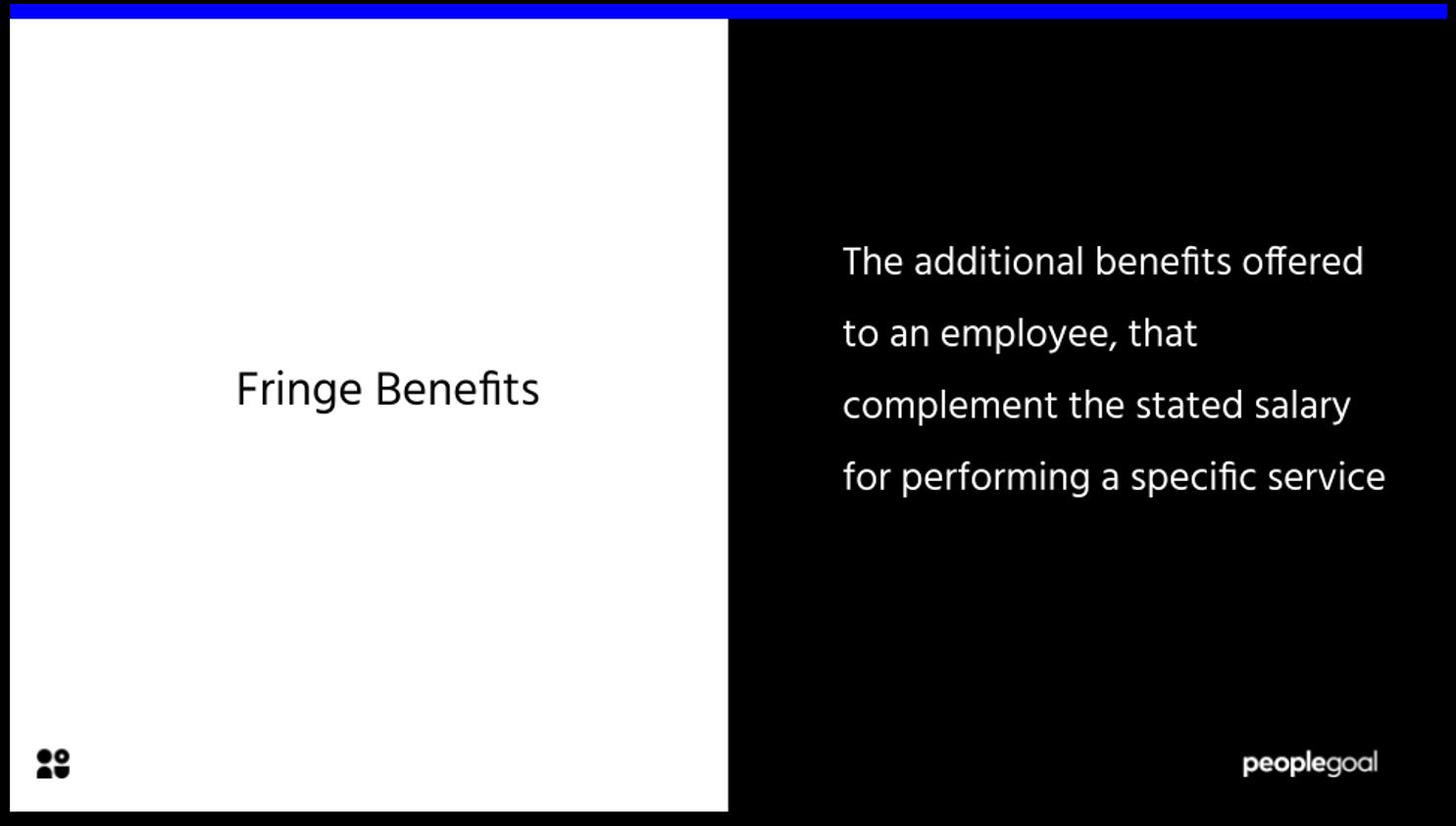 Fringe Benefits definition