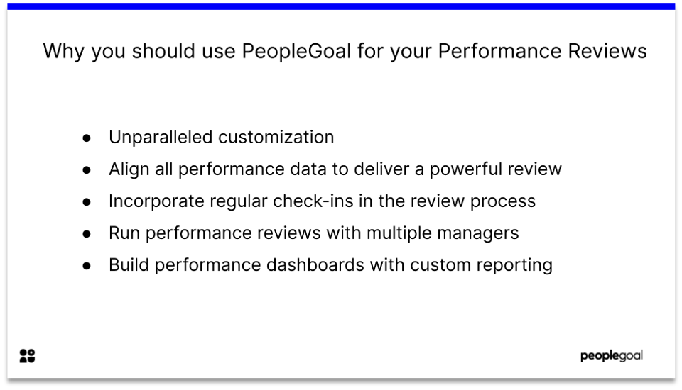 why use PeopleGoal for performance reviews