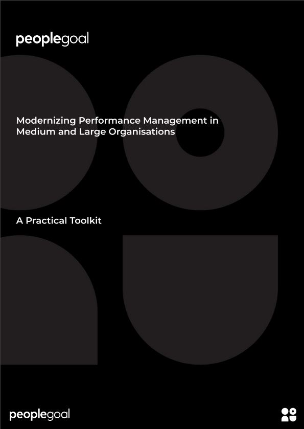 Modernizing Performance Management in Medium and Large Organizations